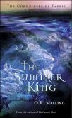 The Summer King (Chronicles of Faerie Series #2)