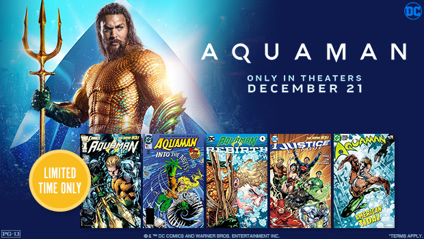 620 x 350 Fandango - Aquaman GWP: Get 5 free digital DC comics with ticket purchase