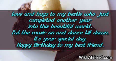 Love And Hugs To My Bestie Best Friend Birthday Saying