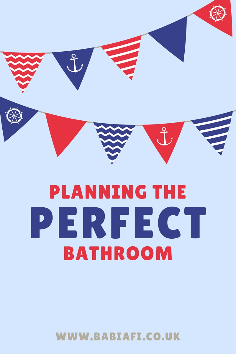Planning the perfect bathroom