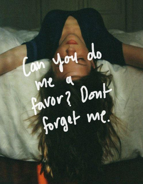 Dont Forget Me Quotes Sayings Dont Forget Me Picture Quotes