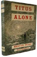 Titus Alone by Mervyn Peake