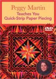 Peggy Martin Teaches You Quick-Strip Paper Piecing