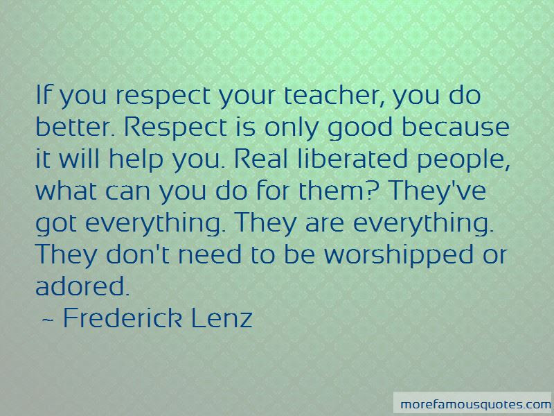 Respect Your Teacher Quotes Top 8 Quotes About Respect Your Teacher