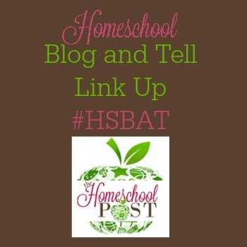 #Homeschool Blog and Tell #hsbat