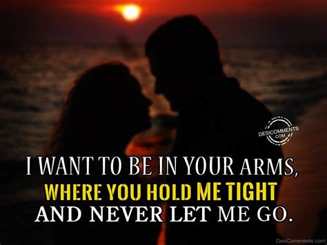 Want To Be In Your Arms Quotes