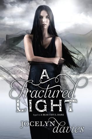 A Fractured Light (A Beautiful Dark, #2)