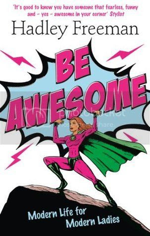 Be Awesome by Hadley Freeman