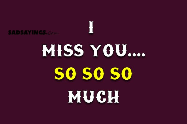 I Miss Youso So So Much Sad Sayings