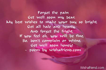 Forget The Pain Get Well Soon Poem