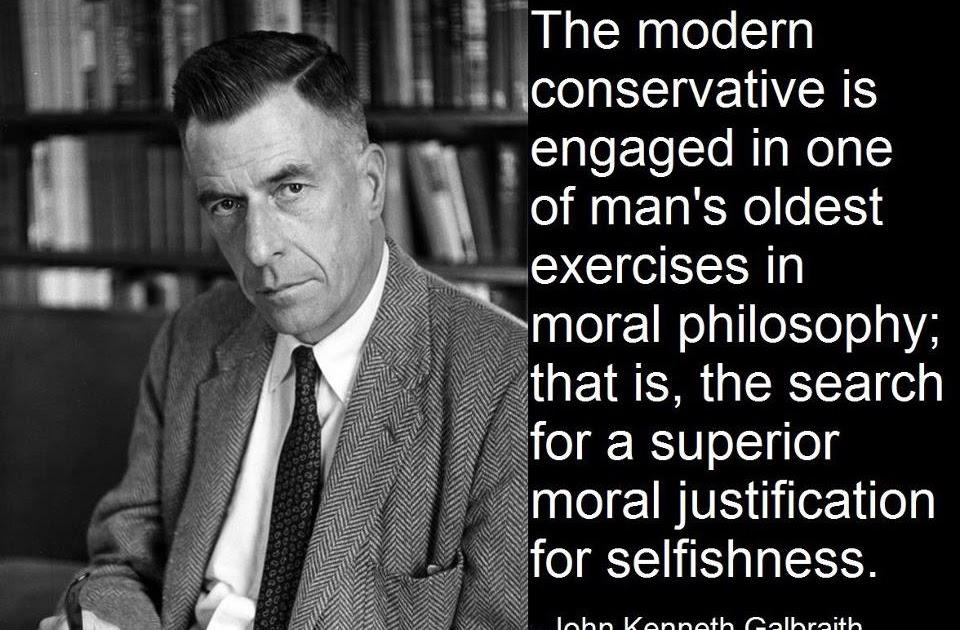 Pax on both houses: John Kenneth Galbraith Reprise: The Modern ...
