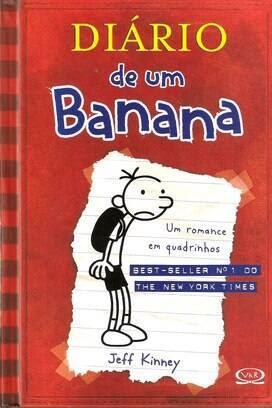 """""""Diário de um Banana"""" - Jeff Kinney - Vergara & Riba - R$ 29,90. Foto: Reprodução"""