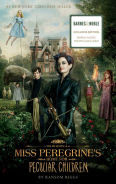 Title: Miss Peregrine's Home for Peculiar Children (Barnes & Noble Exclusive Movie Tie-In Edition), Author: Ransom Riggs