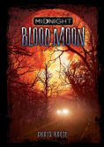 Title: Blood Moon, Author: Chris Kreie