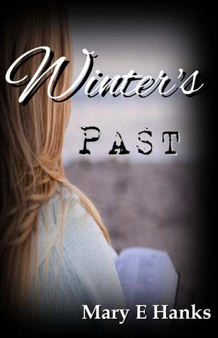Winter's Past by Mary E. Hanks