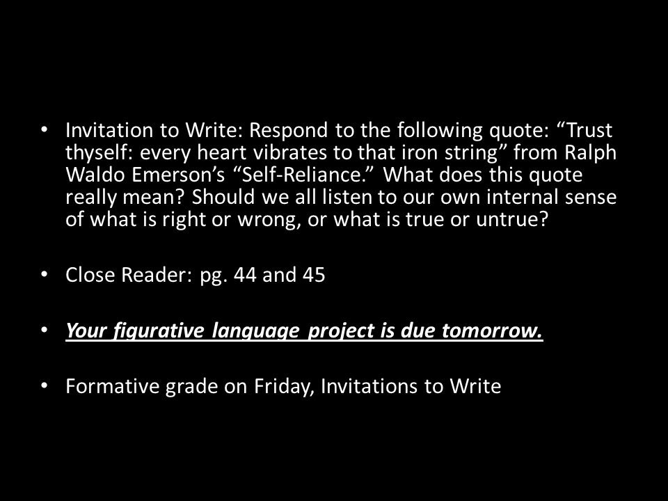 Invitation To Write Respond To The Following Quote Trust Thyself