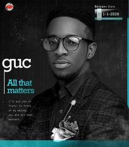 Download Music Mp3:- GUC – All That Matters