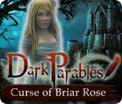 Dark Parables: Curse of Briar Rose