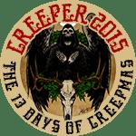 I'm a CREEP for The 13 Days of CREEPMAS