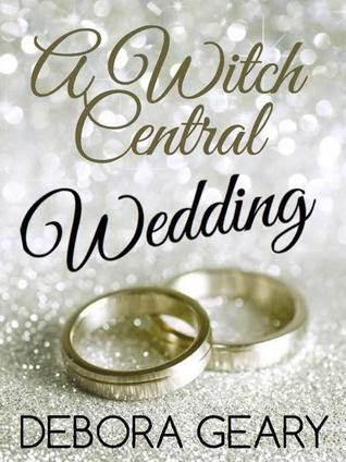 A Witch Central Wedding (A Modern Witch #3.5)