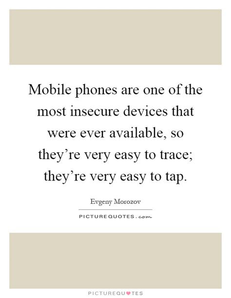 Quotes On Disadvantages Of Mobile Phones