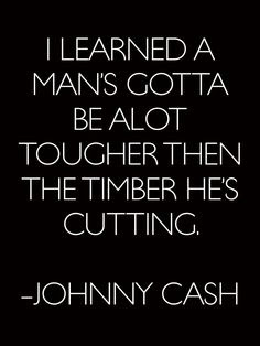 Johnny Cash Quotes For Life So Bad Ass
