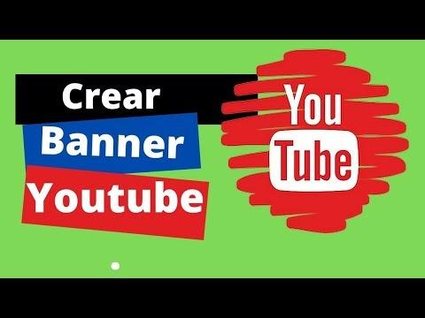 Como crear un banner para tu canal de Youtube