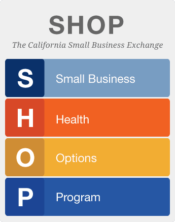 SHOP: The California Health Benefit Exchange for Small Groups