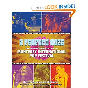 A Perfect Haze: The Illustrated History of the Monterey International Pop Festival