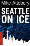 Seattle on Ice