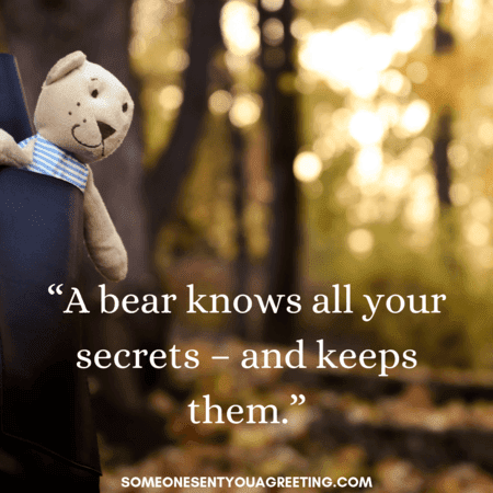 47 Teddy Bear Quotes And Images Someone Sent You A Greeting