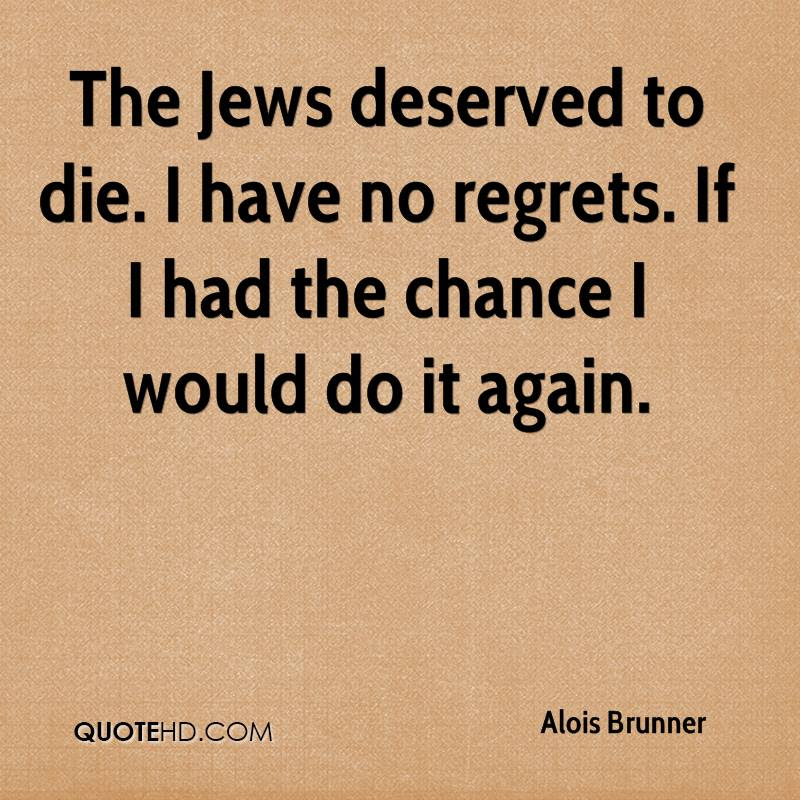 Alois Brunner Quotes Quotehd