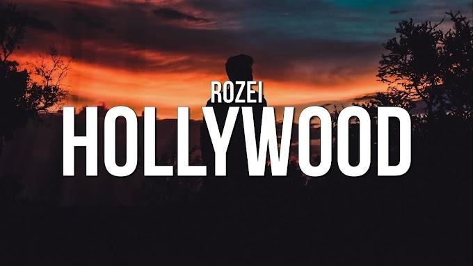 Rozei - Hollywood (Lyrics) - Rozei Lyrics