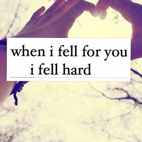 When I Fell For You I Fell Hard Pictures Photos And Images For