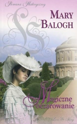 Magiczne oczarowanie - Mary Balogh