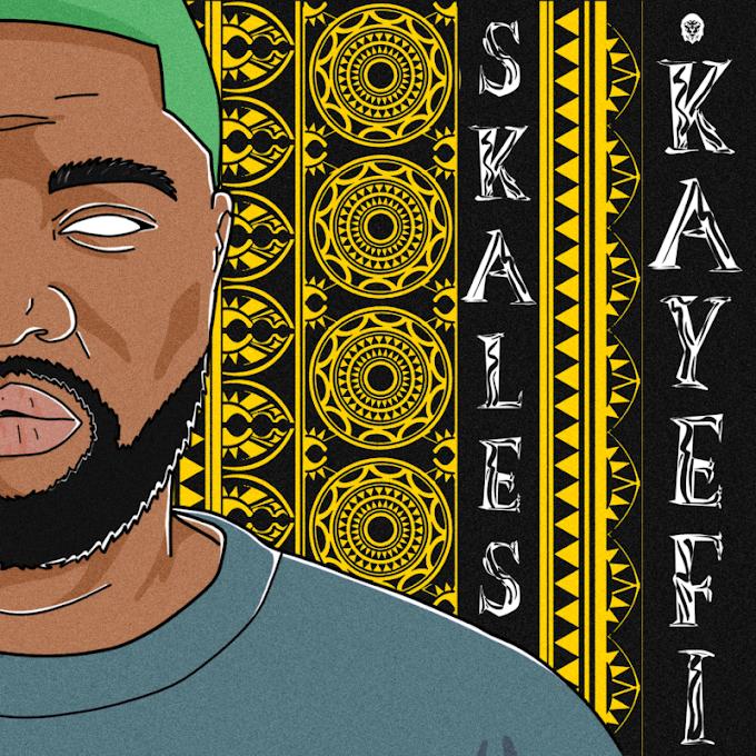 """[Lyrics] Skales – """"Kayefi"""""""