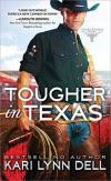 Tougher in Texas - Kari Lynn Dell