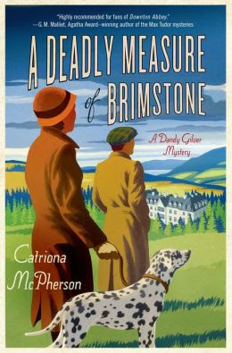 A Deadly Measure of Brimstone: A Dandy Gilver Mystery