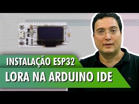 Instalação do ESP32 LoRa na Arduino IDE