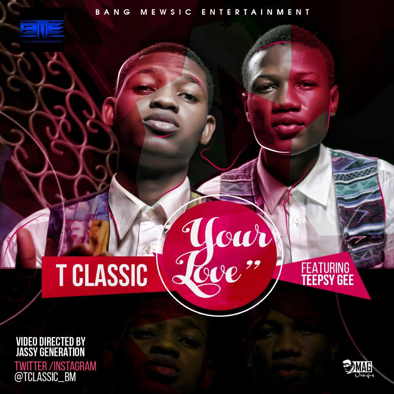VIDEO: T Classic - Your Love ft. Teepsy Gee