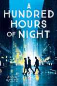 Title: A Hundred Hours of Night, Author: Anna Woltz