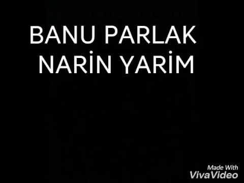 Banu Parlak Narin Yarim Mp3 Images Səkillər