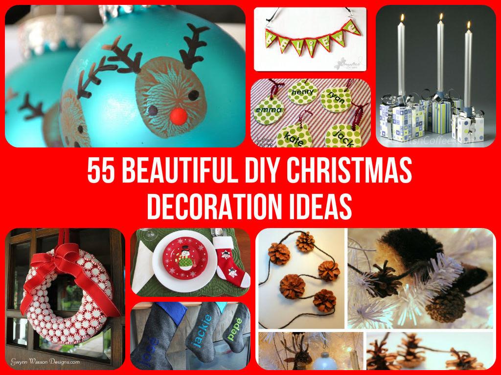 55 Beautiful DIY Christmas Decoration Ideas