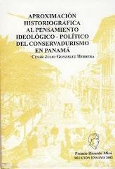 Aproximación historiográfica al pensamiento ideológico-político del conservadurismo en Panamá