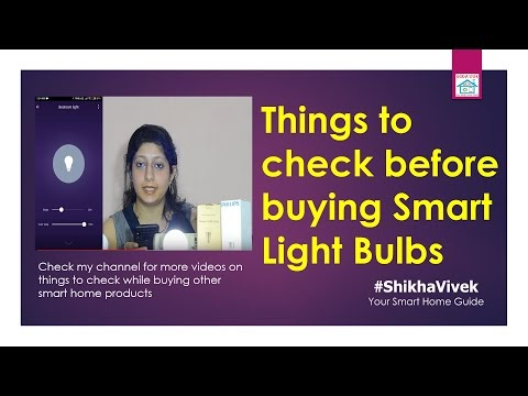 Smart Lights Bulbs: Things to check while buying