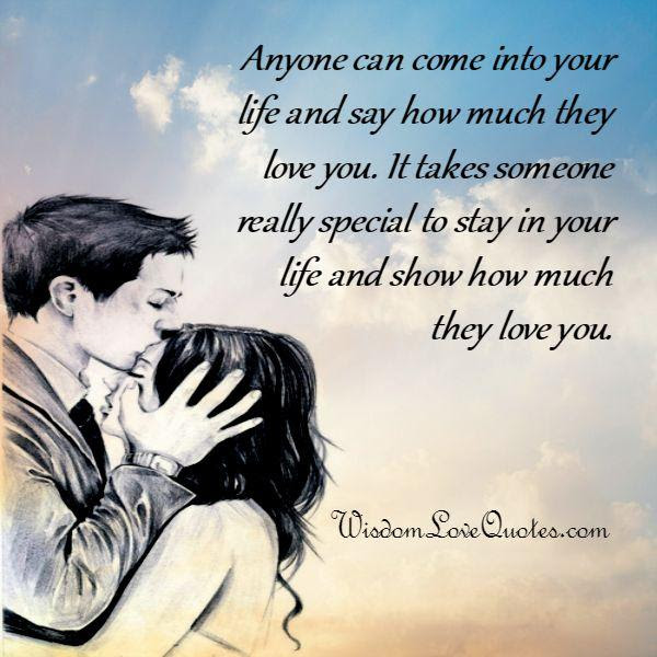 It Takes Someone Special To Stay In Your Life Wisdom Love Quotes