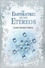 La Emperatriz de los Etéreos Laura Gallego García
