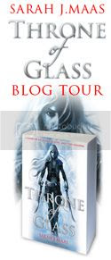 Throne of Glass by Sarah J. Maas Blog Tour