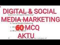 Digital and social media marketing MCQ for AKTU