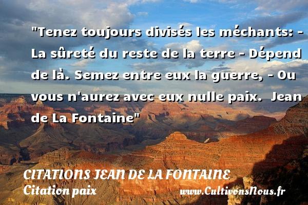 Citations Jean De La Fontaine Cultivons Nous